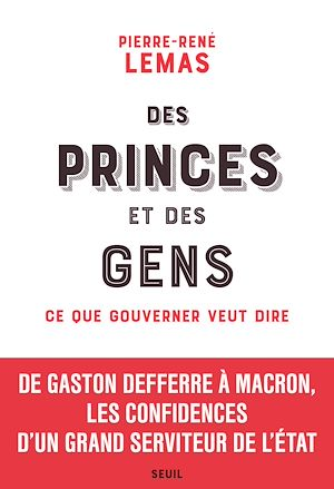 Téléchargez le livre :  Des princes et des gens - Ce que gouverner veut dire