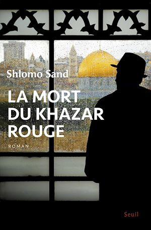 Téléchargez le livre :  La Mort du Khazar rouge