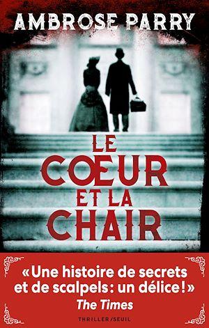 Téléchargez le livre :  Le Coeur et la Chair