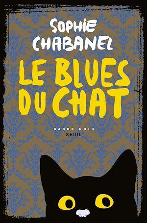 Téléchargez le livre :  Le Blues du chat