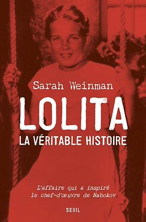 Téléchargez le livre :  Lolita, la véritable histoire