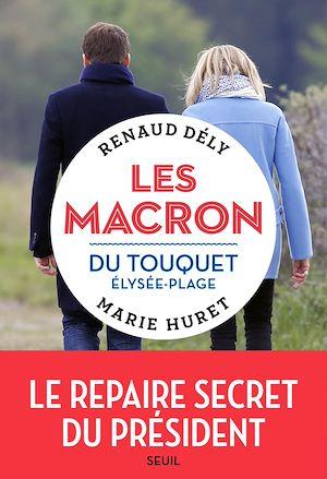 Téléchargez le livre :  Les Macron du Touquet-Élysée-Plage