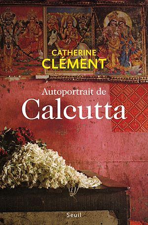 Téléchargez le livre :  Autoportrait de Calcutta