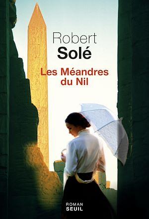 Téléchargez le livre :  Les méandres du Nil