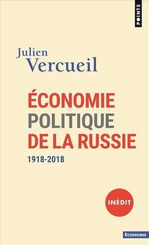 Téléchargez le livre :  Economie politique de la Russie - 1918-2018