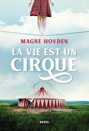 Téléchargez le livre :  La Vie est un cirque