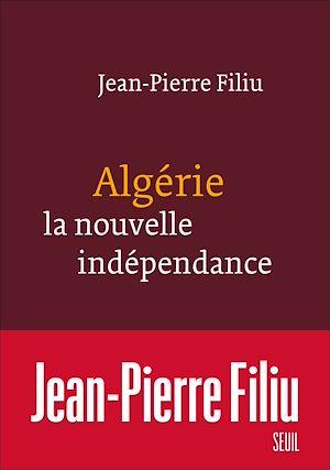 Téléchargez le livre :  Algérie, la nouvelle indépendance