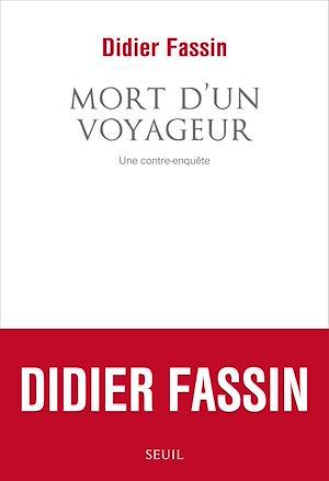 Téléchargez le livre :  Mort d'un voyageur. Une contre-enquête