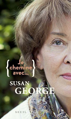 Téléchargez le livre :  Je chemine avec Susan George