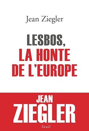 Téléchargez le livre :  Lesbos, la honte de l'Europe