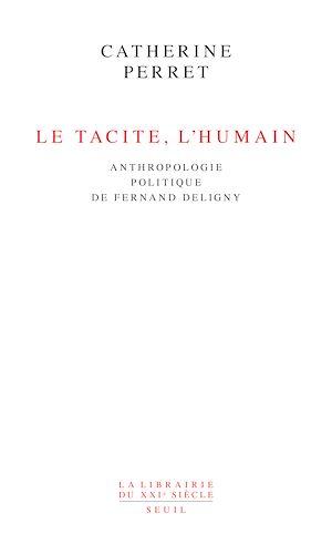 Téléchargez le livre :  Le Tacite, l'humain