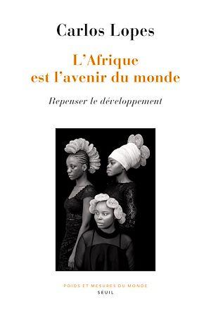 Téléchargez le livre :  L'Afrique est l'avenir du monde