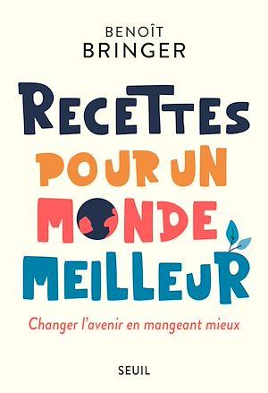 Téléchargez le livre :  Recettes pour un monde meilleur
