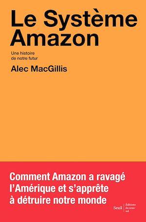Téléchargez le livre :  Le Système Amazon