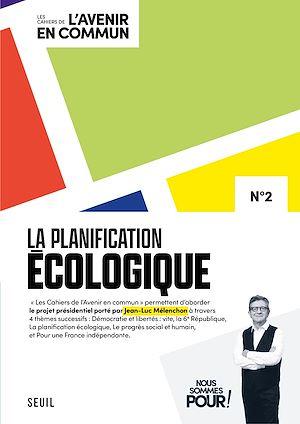 Téléchargez le livre :  Les Cahiers de l'Avenir en commun N°2