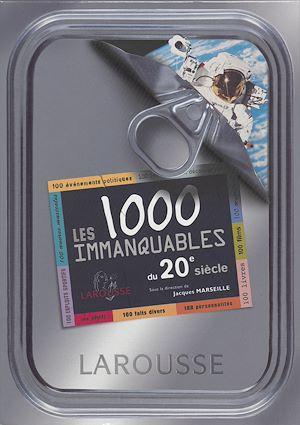 Téléchargez le livre :  Les 1.000 immanquables du XXe siècle
