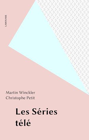Téléchargez le livre :  Les Séries télé