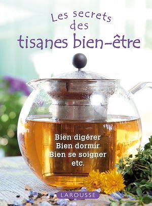 Téléchargez le livre :  Les tisanes bien-être