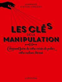 Télécharger le livre : Les clés de la manipulation