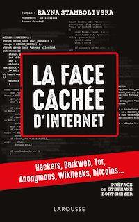 Télécharger le livre : La face cachée d'internet : hackers, dark net...