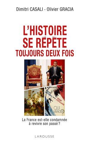 Téléchargez le livre :  L'histoire se répète toujours deux fois