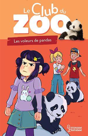 Téléchargez le livre :  Le club du zoo - Le voleur de pandas