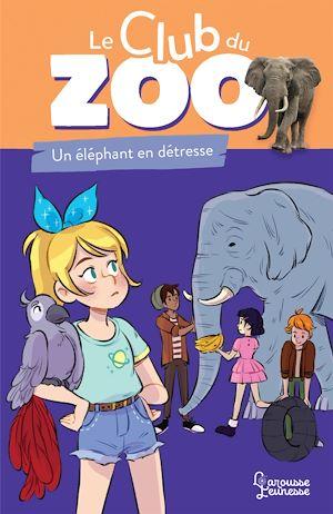 Téléchargez le livre :  Le club du zoo - Un éléphant en détresse