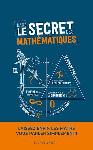 Téléchargez le livre :  Dans le secret des mathématiques