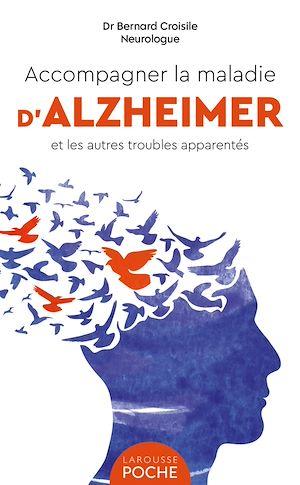 Téléchargez le livre :  Accompagner la maladie d'Alzheimer et les autres troubles apparentés