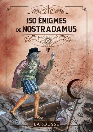 Téléchargez le livre :  150 Enigmes de Nostradamus