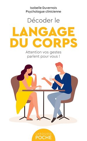 Téléchargez le livre :  Décoder le langage du corps