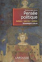 Télécharger le livre :  Dictionnaire de la pensée politique