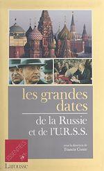 Télécharger cet ebook : Les Grandes Dates de la Russie et de l'URSS