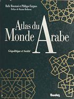 Télécharger cet ebook : Atlas du monde arabe : géopolitique et société