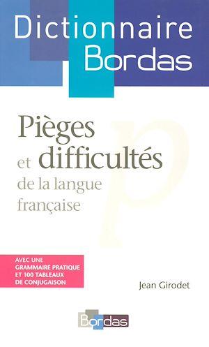 Téléchargez le livre :  Dictionnaire des pièges et difficultés de la langue française