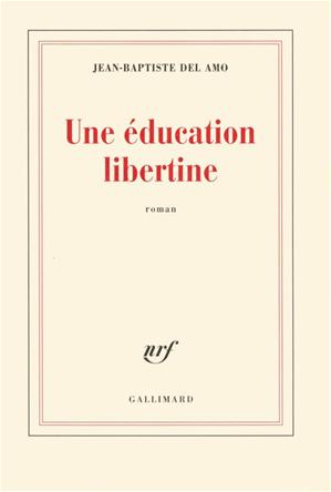 Téléchargez le livre :  Une éducation libertine