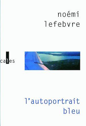 Téléchargez le livre :  L'autoportrait bleu