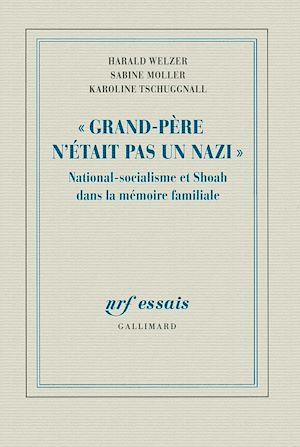 Téléchargez le livre :  Grand Père n'était pas un nazi