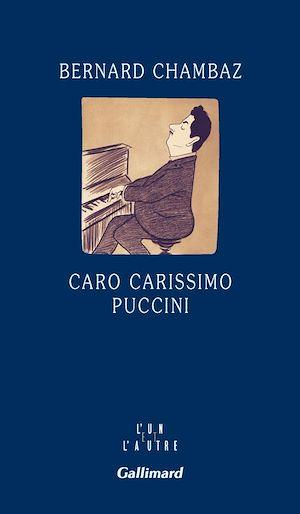 Téléchargez le livre :  Caro carissimo Puccini