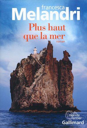 Téléchargez le livre :  Plus haut que la mer