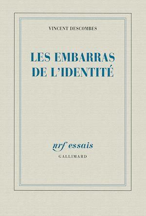 Téléchargez le livre :  Les embarras de l'identité