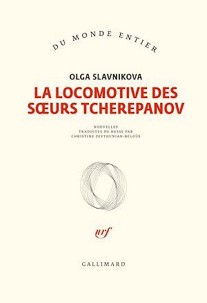 Téléchargez le livre :  La locomotive des sœurs Tcherepanov