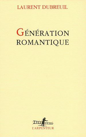 Téléchargez le livre :  Génération romantique