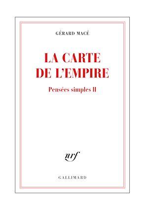 Téléchargez le livre :  Pensées simples (Tome 2) - La carte de l'empire