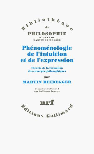 Téléchargez le livre :  Phénoménologie de l'intuition et de l'expression. Théorie de la formation des concepts philosophiques