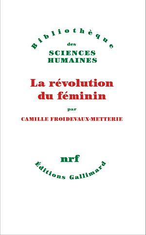 Téléchargez le livre :  La Révolution du féminin