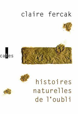 Téléchargez le livre :  Histoires naturelles de l'oubli