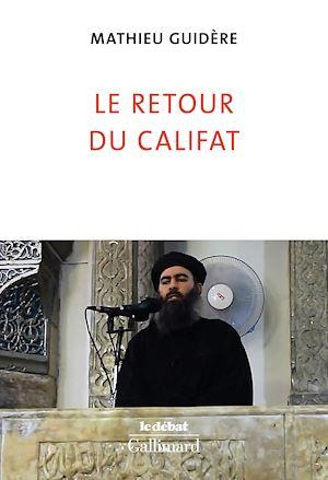 Téléchargez le livre :  Le retour du califat