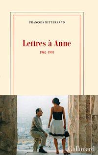 Téléchargez le livre numérique:  Lettres à Anne (1962-1995)