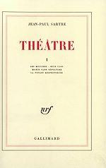Télécharger le livre :  Théâtre (Tome 1) - Les Mouches / Huis clos / Morts sans sépulture / La Putain respectueuse